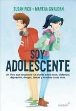 SOY ADOLESCENTE / I AM A TEENAGER - PICK, SUSAN/ GIVAUDAN, MARTHA - NEW PAPERBAC