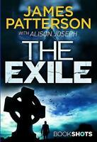 The Exile: BookShots, Patterson, James | Paperback Book | Very Good | 9781786531