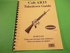 TAKEDOWN MANUAL GUIDE COLT AR-15 or BUSHMASTER RIFLE, several models covered