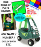 N.E.stickers personalised number plates TO FIT Little Tikes Cozy Coupe DINO car