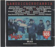 MAX GENERATION LA MUSICA CHE CAMBIA AFRICA UNITE ALMAMEGRETTA KABALLA' CD F.C.