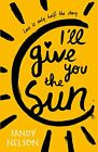 Ill Give You the Sun by Nelson, Jandy Book The Fast Free Shipping