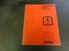 Clark ECA EPA 17 thru 30 Hydraulics System Diagnosis Manual