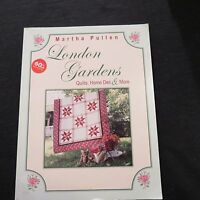 LONDON GARDENS-Quilts, Home Dec & More Book-MARTHA PULLEN  author SIGNED