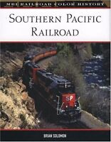 SOUTHERN PACIFIC RAILROAD: MBI Railroad Color History NEW BOOK Original Printing