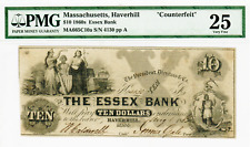 1862 - $10 THE ESSEX BANK - Haverhill Mass. - Counterfeit - Very Fine 25 PMG