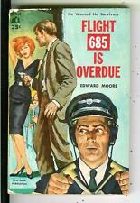 FLIGHT 685 IS OVERDUE by Moore, rare Ace #D446 plane crime gga pulp vintage pb
