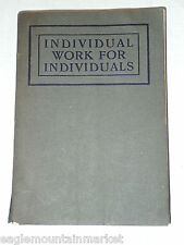 1903 INDIVIDUAL WORK FOR INDIVIDUALS By H. CLAY TRUMBULL  Antique Softcover Book