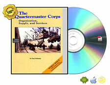 The Quartermaster Corps : organization, supply, and services Vol 1 & 2 eBooks CD