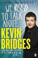We Need to Talk About . . . Kevin Bridges-ExLibrary