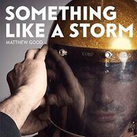 Matthew Good - Something Like A Storm [New CD] Canada - Import