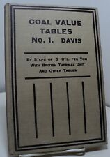 Coal Value Tables No 1 for Long Tons or Short Tons by Steps of 5 by E D Davis