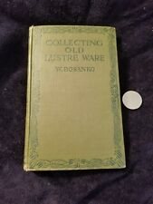Collecting Old Lustre Ware by W. Bosanko 1916 Hardback London Pocket Series
