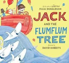 Jack and the Flumflum Tree by Julia Donaldson (Board book, 2015)