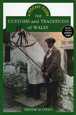 The Customs and Traditions of Wales by Trefor M. Owen (Paperback, 1998)