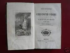 Histoire de Christophe Colomb HEUMANN Mégard Rouen 1868
