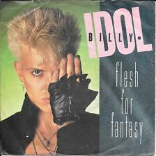 "45 TOURS / 7"" SINGLE--BILLY IDOL--FLESH FOR FANTASY / BLUE HIGHWAY--1984"