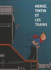 Hergé, Tintin et les trains Casterman / Moulinsart