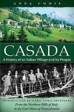 Casada: A History of an Italian Village and Its People (Paperback or Softback)