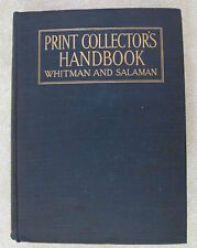 PRINT COLLECTOR'S HANDBOOK by Michael C. Salaman - 1912