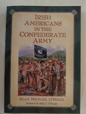 Irish Americans in the Confederate Army - American Civil War