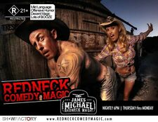 TWO TICKETS TO THE JAMES MICHAEL REDNECK COMEDY MAGIC SHOW