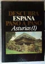 ASTURIAS (I) - DESCUBRA ESPAÑA PASO A PASO - CLUB INTERNACIONAL DEL LIBRO 1986