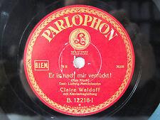 78rpm CLAIRE WALDOFF: Ne dufte Stadt ist mein Berlin ! PARLOPHON SCHELLACKPLATTE