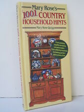 Mary Rose's 1001 Country Household Hints by Mary Rose Quigg