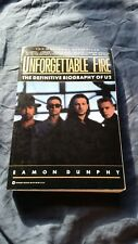 Unforgettable Fire: The Definitive Biography of U2 by Eamon Dunphy
