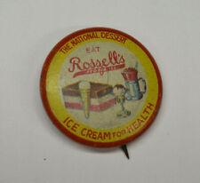 Roszell's Ice Cream Pin, The National Desert, Eat Roszell's Ice Cream For Health