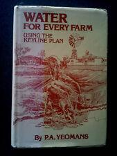 WATER FOR EVERY FARM BOOK HB DJ P A YEOMANS AUSTRALIAN FARMING KEYLINE PLAN