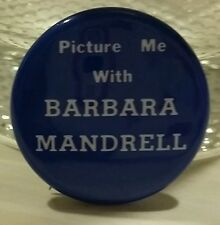 """""""PICTURE ME WITH BARBARA MANDRELL"""" VINTAGE BLUE BUTTON PIN"""