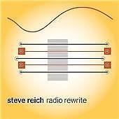 Steve Reich - : Radio Rewrite (2014)