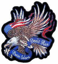 Large These Colors Don't Run Bald Eagle Flag Patriotic Embroidered Biker Patch