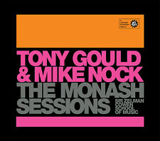 Tony Gould and Mike Nock: The Monash Sessions (Jazzhead Records)