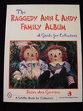 Raggedy Ann and Andy Family Album by Susan Ann Garrison Schiffer Book