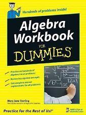 Algebra Workbook for Dummies® by Mary Jane Sterling (2005, Paperback)