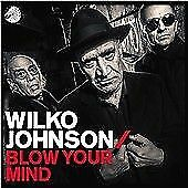 Wilko Johnson - Blow Your Mind New + Sealed CD