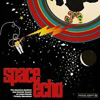 SPACE ECHO - THE MYSTERY BEHIN - VARIOUS ARTISTS-ANALOG AFRICA