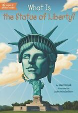 What Is the Statue of Liberty? (What Was?) by Joan Holub