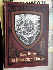 Oskar Höcker: In heimlichem Bunde 1911 (Das Ahnenschloß 2) 15. Auflage