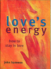 Very Good, Love's Energy: How to Stay in Love, Hamwee, John, Book