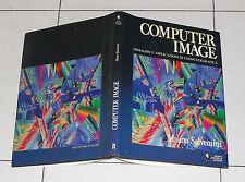 Mauro Salvemini COMPUTER IMAGE Immagini e applicazioni di Computergrafica 1985