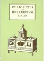 Curiosities of Beekeeping by L. R. Croft (Paperback, 1989)