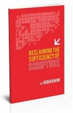 Reclaiming the Sufficiency of Scripture (Paperback or Softback)