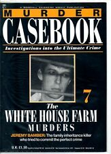 Murder Casebook Magazine - Number 7 'The White House Farm Murders'