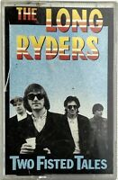 THE LONG RYDERS Two Fisted Tales - Cassette Tape (1987 Island Records) Canada