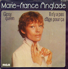 MARIE-FRANCE ANGLADE GIPSY QUEEN FRENCH 45 SINGLE