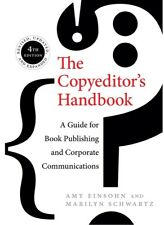 The Copyeditor's Handbook: A Guide for Book Publishing and Corporate Commun...
